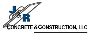 J & R Concrete and Construction, LLC